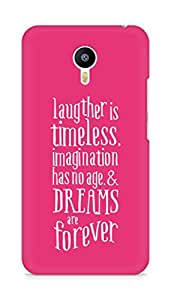AMEZ laughter is timeless imagination has no age and dreams are forever Back Cover For Meizum 2 Note