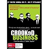 Crooked Business [ Origine Australien, Sans Langue Francaise ]par Teo Gebert