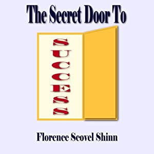 The Secret Door | [Florence Scovel Shinn]