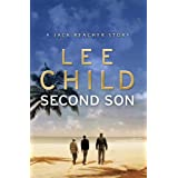 Second Son: (Jack Reacher Short Story) (Kindle Single) (Jack Reacher Short Stories)by Lee Child