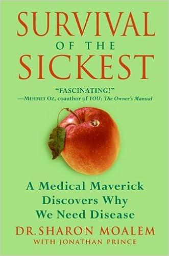 Survival of the Sickest (P.S.)