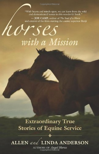 Linda Anderson  Allen Anderson - Horses with a Mission