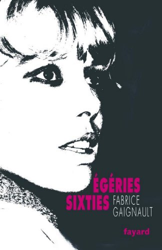 Egéries sixties (Documents)