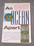 An Ocean Apart:  The Relationship Between Britain and America in the Twentieth Century (0679721908) by David Dimbleby