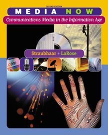 Media Now: Communications Media in the Information Age