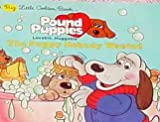 img - for The Puppy Nobody Wanted (Pound Puppies (Big Little Golden Books)) book / textbook / text book