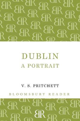 Dublin: A Portrait (Bloomsbury Reader)