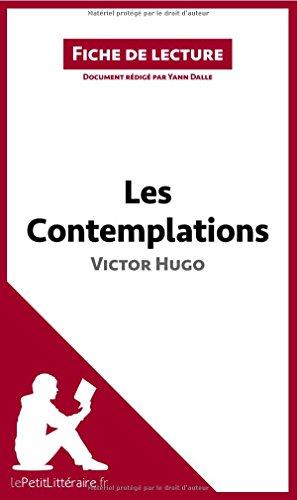 Les Contemplations de Victor Hugo: Résumé complet et analyse détaillée de l'oeuvre