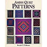 Amish Quilt Patterns (0934672237) by Rachel T. Pellman