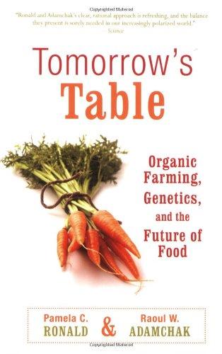 Tomorrow's Table: Organic Farming, Genetics, and the...