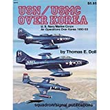 img - for USN/USMC Over Korea: U.S. Navy/Marine Corps Air Operations Over Korea 1950-53 - Aircraft Specials series (6048) book / textbook / text book