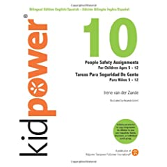 10 People Safety Assignments for Children Ages 5-12: Personas De Seguridad Asignaciones Para Nios 5-11