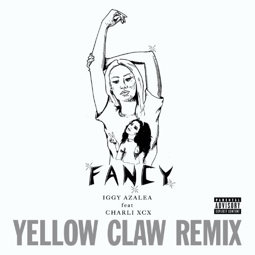 Fancy (Yellow Claw Remix) [Explicit]