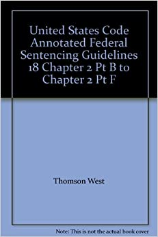 an overview of the federal sentencing guidelines in the united states The united states sentencing guidelines, which took effect on november 1,  1987, are the starting place for determining federal criminal sentences and it is.