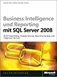 cover of Business Intelligence und Reporting mit Microsoft SQL Server 2008