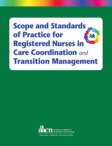 Scope and Standards of Practice for Registered Nurses in Care Coordination and Transition Management PDF
