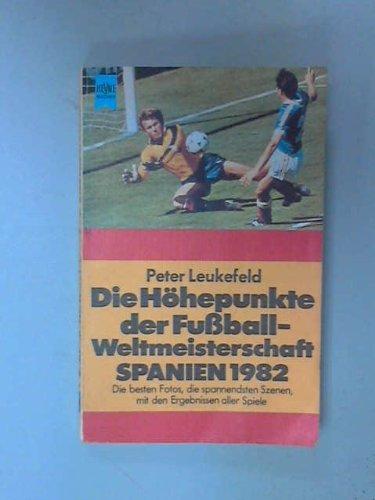 die-hohepunkte-der-fubball-weltmeisterschaft-spanien-1982