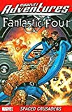 img - for Marvel Adventures Fantastic Four: Spaced Crusaders (v. 10) book / textbook / text book