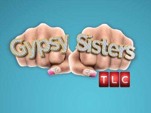 Gypsy Sisters Season 1