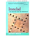 img - for [ [ [ Ironclad: The Monitor and the Merrimack [ IRONCLAD: THE MONITOR AND THE MERRIMACK ] By Mokin, Arthur ( Author )May-01-2000 Paperback book / textbook / text book