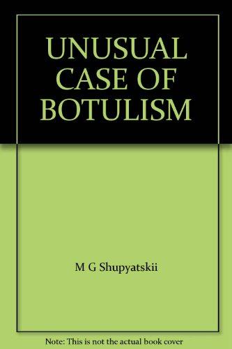 UNUSUAL CASE OF BOTULISM PDF