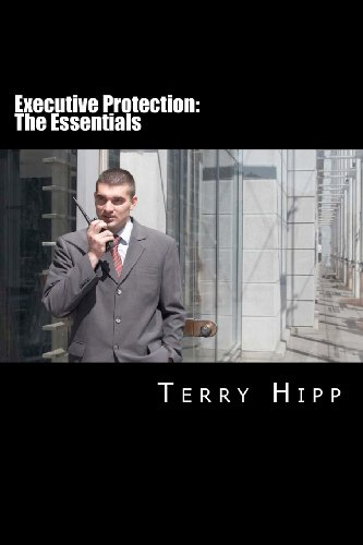 Executive Protection: The Essentials