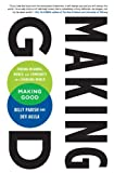img - for Making Good: Finding Meaning Money And Community In A Changing World by Dev Aujla (February 28,2012) book / textbook / text book