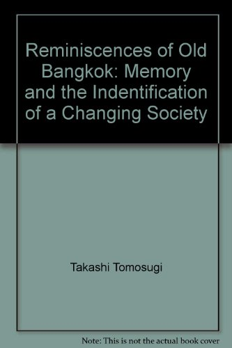 reminiscences-of-old-bangkok-memory-and-the-identification-of-a-changing-society