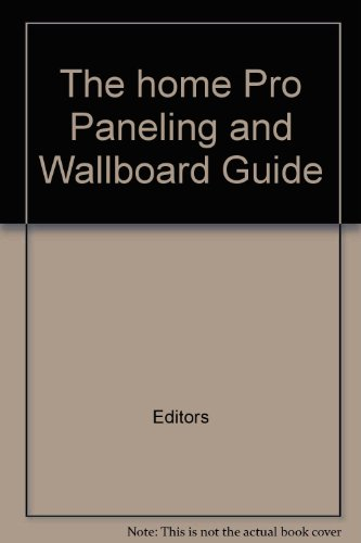 the-home-pro-paneling-and-wallboard-guide
