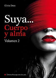Suya...Cuerpo Y Alma Volumen 2