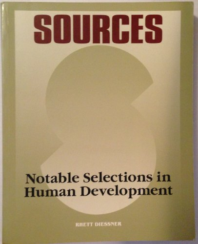 Sources Notable Selections in Human Development