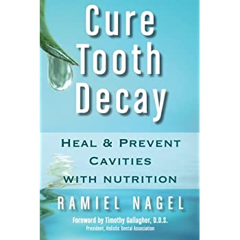 Set A Shopping Price Drop Alert For Cure Tooth Decay: Heal and Prevent Cavities with Nutrition, Second Edition