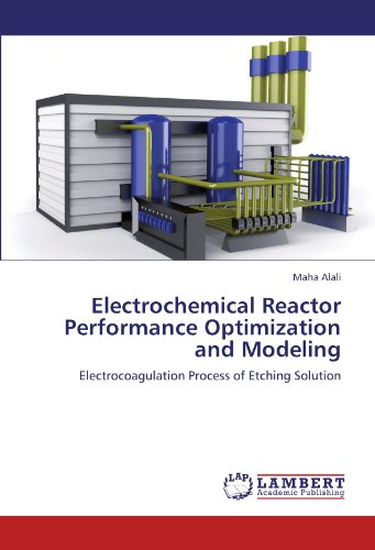 electrochemical-reactor-performance-optimization-and-modeling-electrocoagulation-process-of-etching-
