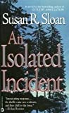 img - for An Isolated Incident book / textbook / text book