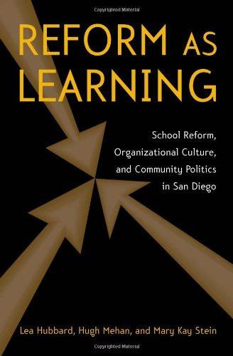Reform as Learning: School Reform, Organizational...