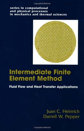 the-intermediate-finite-element-method-fluid-flow-and-heat-transfer-applications-series-in-computati