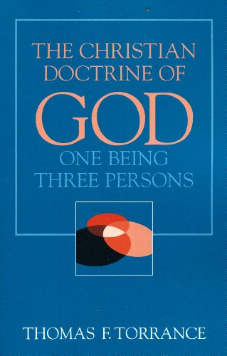 Christian Doctrine of God, One Being Three Persons