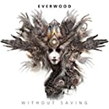 Without Saving by Everwood (2011-09-13)