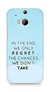 AMEZ we only regret the chances we didnt take Back Cover For HTC One M8