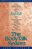 img - for The Body Talk System : The Missing Link to Optimum Health (Paperback)--by John E. Veltheim [1999 Edition] book / textbook / text book