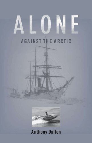 Anthony Dalton - Alone Against the Arctic