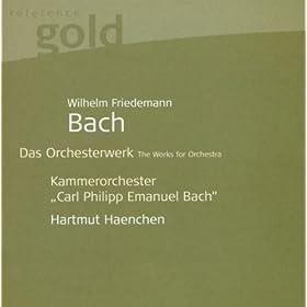 Bach, W.F.: Orchestral Music - F. 24, 64, 65, 91, 92 (Carl Philipp Emanuel Bach Chamber Orchestra, Haenchen)