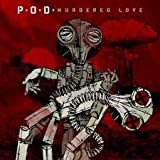 P.O.D. Murdered Love