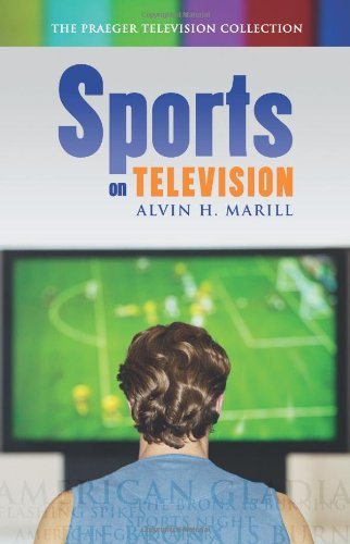 Sports on Television (The Praeger Television Collection)