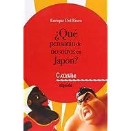 ¿Que pensarán de nosotros en Japón? (Algaida Literaria - Premio Cortes De Cádiz)