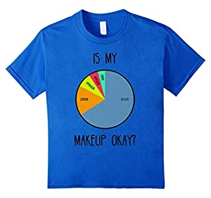 Kids Is My Makeup Okay Tshirt 10 Royal Blue