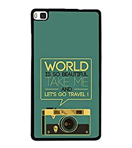 Travel Quote 2D Hard Polycarbonate Designer Back Case Cover for Huawei P8