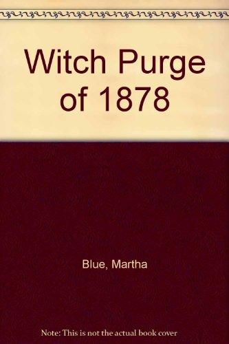 Witch Purge of 1878