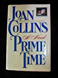 Prime Time: Joan Collins (0517059738) by Collins, Joan