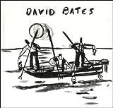 David Bates : October 9 - November 13, 1993